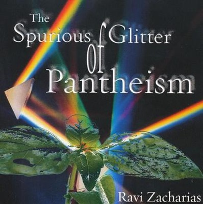 The Spurious Glitter of Pantheism - CD   -     By: Ravi Zacharias