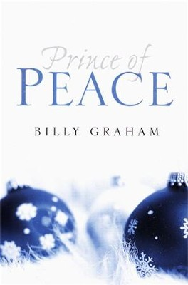 Prince of Peace (ESV), Pack of 25 Tracts   -     By: Billy Graham