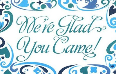 We're Glad You Came (Psalm 118:24) Postcards, 25  -
