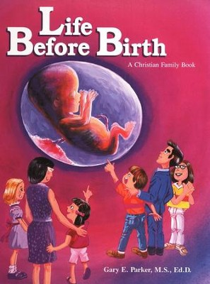 Life Before Birth   -     By: Gary Parker