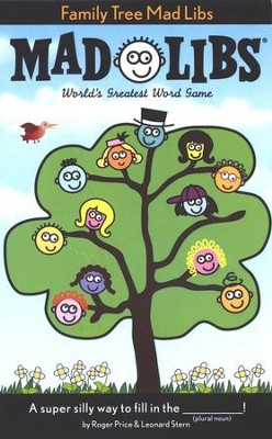 Family Tree Mad Libs  -     By: Roger Price, Leonard Stern