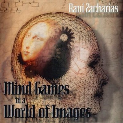 Mind Games in a World of Images - CD   -     By: Ravi Zacharias