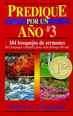 Predique por un Año #3  (Preach for a Year #3)  -     By: Roger F. Campbell