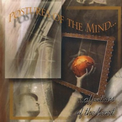 Postures of the Mind, Affections of the Heart - CD   -     By: Ravi Zacharias