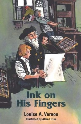 Ink on His Fingers   -     By: Louise A. Vernon     Illustrated By: Allen Eitzen