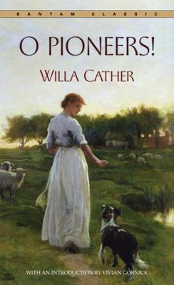 O Pioneers! - eBook  -     By: Willa Cather