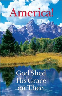 America! God Shed His Grace on Thee, Bulletins, 100    -