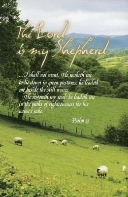 The Lord is My Shepherd (23rd Psalm), Bulletins, 100  -