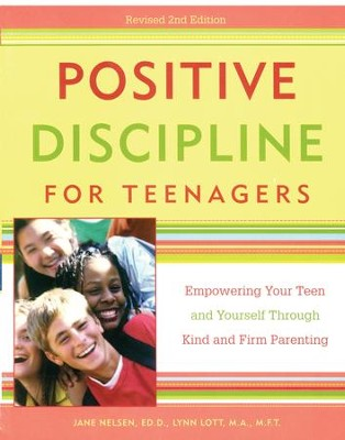 Positive Discipline for Teenagers, Revised 2nd Edition: Empowering Your Teens and Yourself Through Kind and Firm Parenting - eBook  -     By: Jane Nelsen