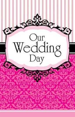 Our Wedding Day (1 John 4:12, NIV) Bulletins, 100  -