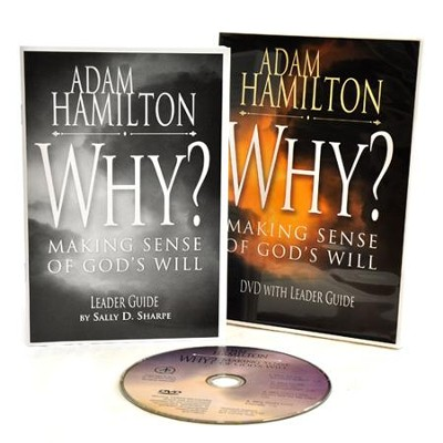 Why? DVD with Leader's Guide: Making Sense of God's Will  -