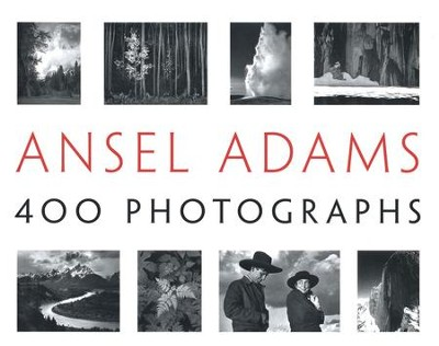 Ansel Adams: 400 Photographs  -     By: Ansel Adams