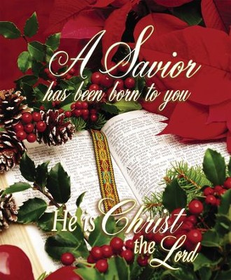 A Savior Has Been Born To You, Large Christmas Bulletins, 100  -