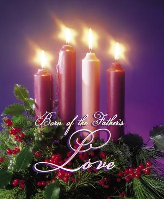 Born of the Father's Love Large Advent Bulletins, 100  -
