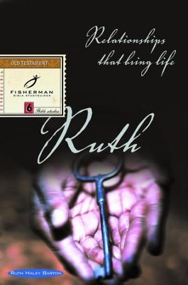 Ruth: Relationships That Bring Life - eBook  -     By: Ruth Haley Barton