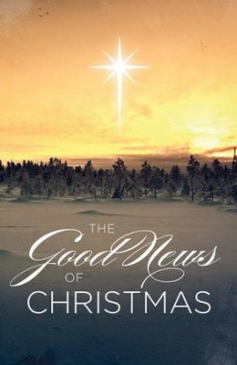 The Good News of Christmas (ESV), Pack of 25 Tracts   -