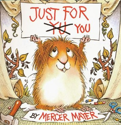 Just For You  -     By: Mercer Mayer