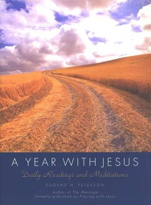 A Year with Jesus   -     By: Eugene H. Peterson