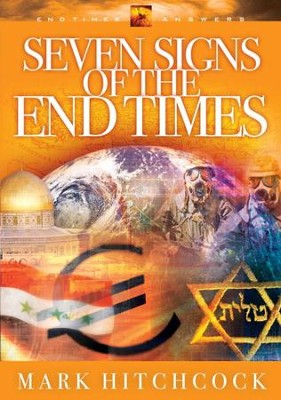 Seven Signs of the End Times - eBook  -     By: Mark Hitchcock