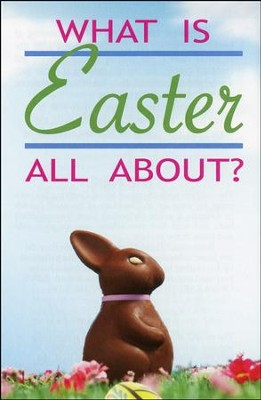 What Is Easter All About? (NIV), Pack of 25 Tracts   -