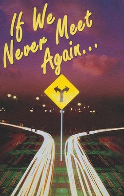 If We Never Meet Again (NIV), Pack of 25 Tracts   -