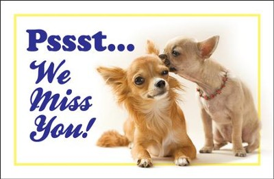 Pssst . . . We Miss You! (Colossians 1:3)   -