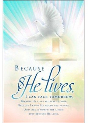Because He Lives, Bulletins, 100  -