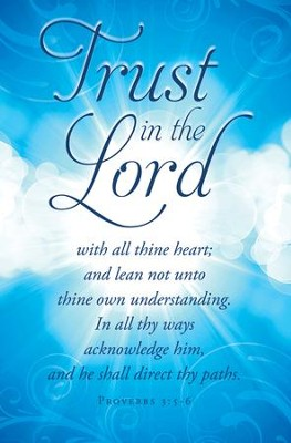 Trust In the Lord (Proverbs 3:5-6) Bulletins, 100  -