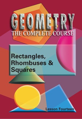 Geometry - The Complete Course: Rectangles, Rhombuses & Squares DVD  -