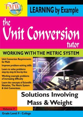 Unit Conversion Tutor: Solutions Involving Involving Mass and Weight DVD  -