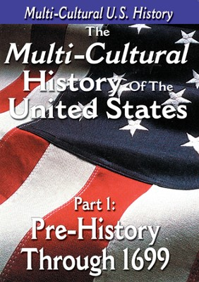 Multi-Cultural History of the United States Part 1: Pre-History through 1699 DVD  -