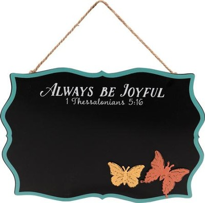 Always Be Joyful, 1 Thessalonians 5:16, Chalkboard  -