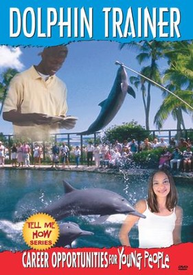 Tell Me How Career Series: Dolphin Trainer DVD  -