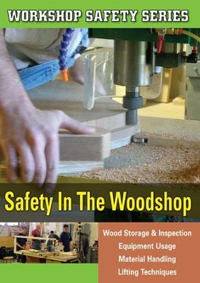 Workshop Safety: Safety In The Woodshop DVD  -