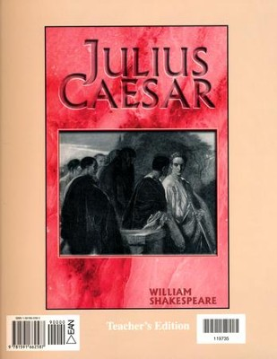 Julius Caesar Teacher's Edition                  -