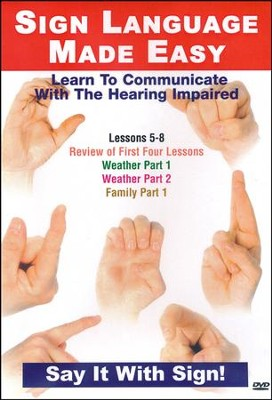 Sign Language Series Lessons 5-8: Basic Conversation, Weather & Family DVD  -