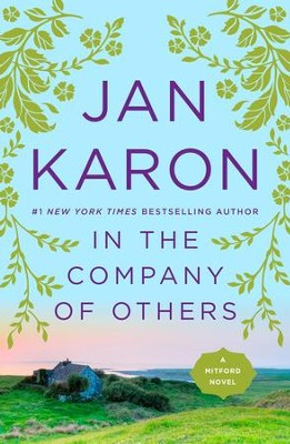 #11: In the Company of Others   -     By: Jan Karon