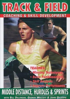 Track & Field: Middle Distance, Hurdles & Sprints With Bill Dellinger, John Gillespie & George Walcott DVD  -