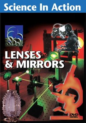 Science in Action: Science & Technology - Lenses & Mirrors DVD  -