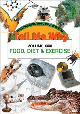 Tell Me Why: Food, Diet & Exercise DVD  -
