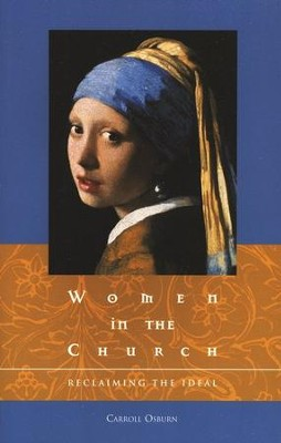 Women in the Church: Reclaiming the Ideal  -     By: Carroll Osborn
