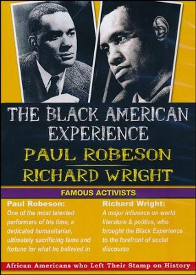 Black American Experience - Famous Activists: Paul Robeson & Richard Wright DVD  -