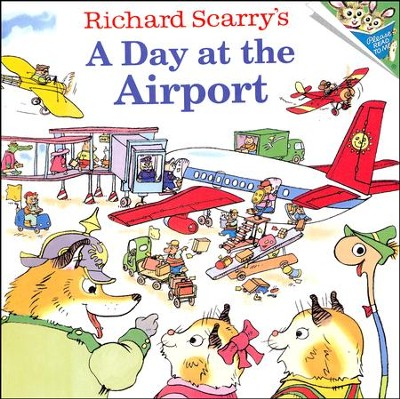 Richard Scarry's a Day at the Airport   -     Edited By: Joy LaBrack     By: Richard Scarry