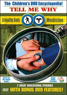 Tell Me Why: A Healthy Body & Medicine DVD  -