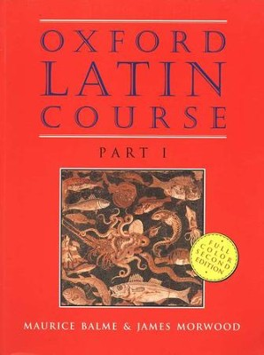 Oxford Latin Course, Part I--Second Edition   -     By: Maurice Balme, James Morwood