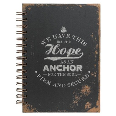 We Have This Hope As An Anchor Wirebound Journal  -