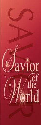 Savior of the World Fabric Banner (2' x 6')   -