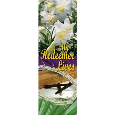 My Redeemer Lives Fabric Banner (2' x 6')   -