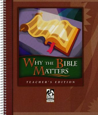 BJU Why the Bible Matters, Teacher's Edition    -