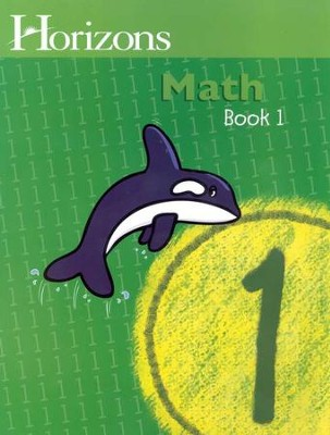 Horizons Math, Grade 1, Student Workbook 1   -     By: Alpha Omega